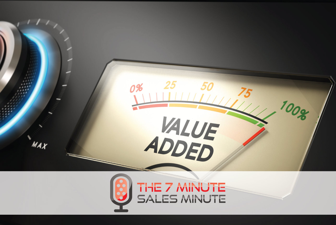 7 Minute Sales Minute Podcast - Season 12 - Episode 4 - Features With Benefits