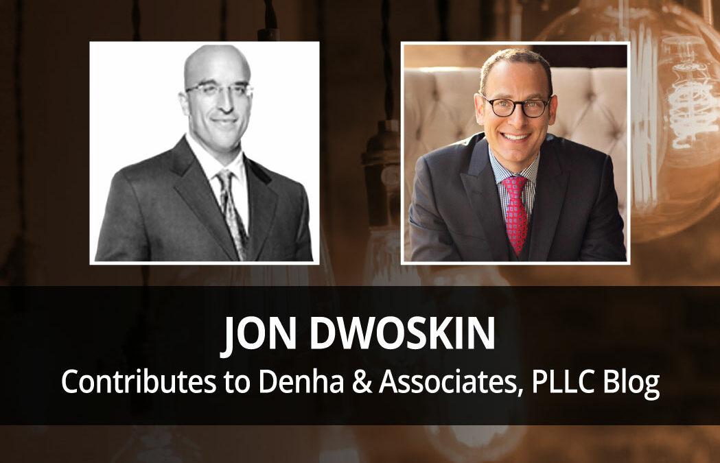 Jon Dwoskin Contributes to Denha & Associates, PLLC Blog: The Key To Longevity: Empathy