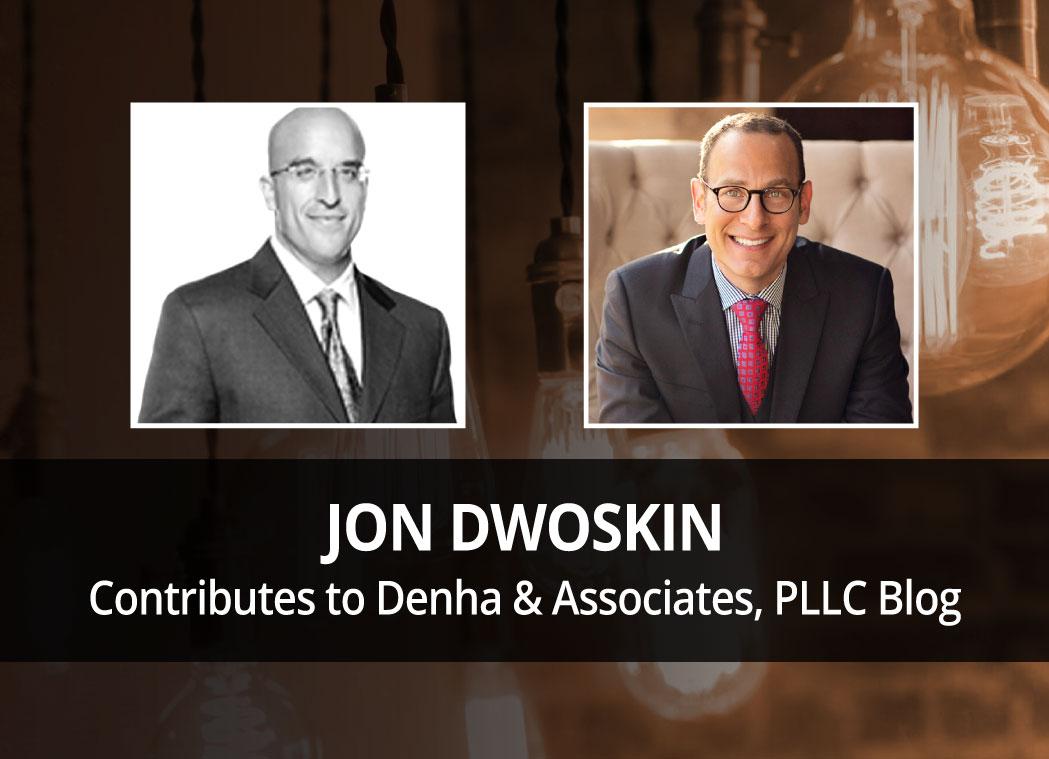 Jon Dwoskin Contributes to Denha & Associates, PLLC Blog: What's YOUR Why?