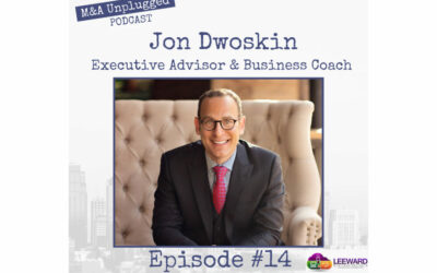 Jon Dwoskin Interviewed on the M&A Unplugged Podcast