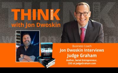 Jon Dwoskin Interviews Judge Graham, Author, Serial Entrepreneur, CEO at JudgeGraham.com