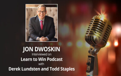 Jon Dwoskin Interviewed on Learn to Win Podcast with Derek Lundsten and Todd Staples