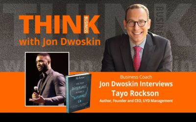 Jon Dwoskin Interviews Tayo Rockson, Author, Founder and CEO, UYD Management