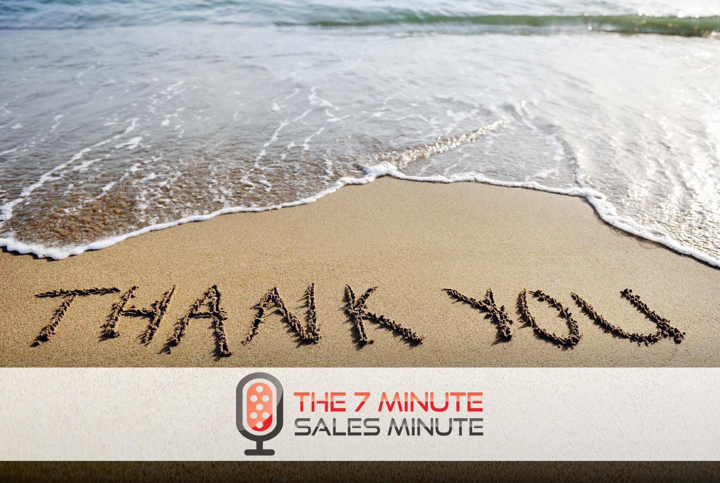 7 Minute Sales Minute Podcast - Season 12 - Episode 9 - ThankYouGiving
