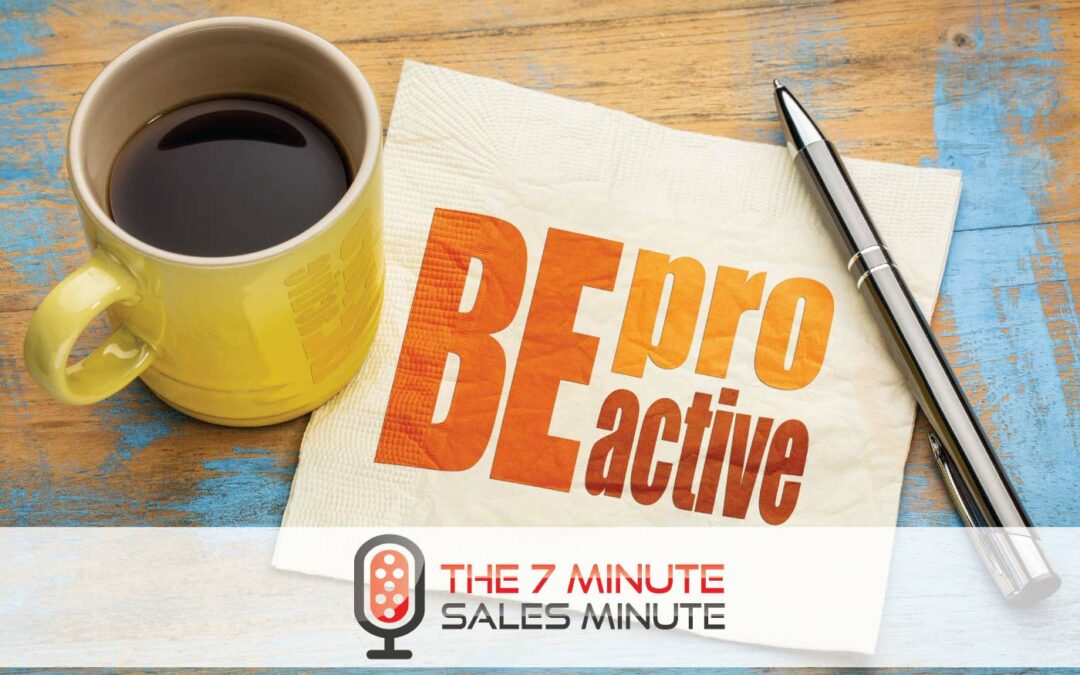 Season 12 – Episode 8 – Actively And Professionally Proactive