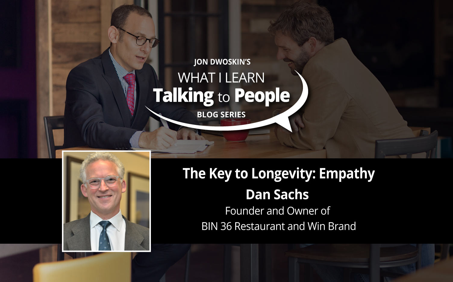 Jon Dwoskin's What I learn from Talking to People Blog: Dan Sachs