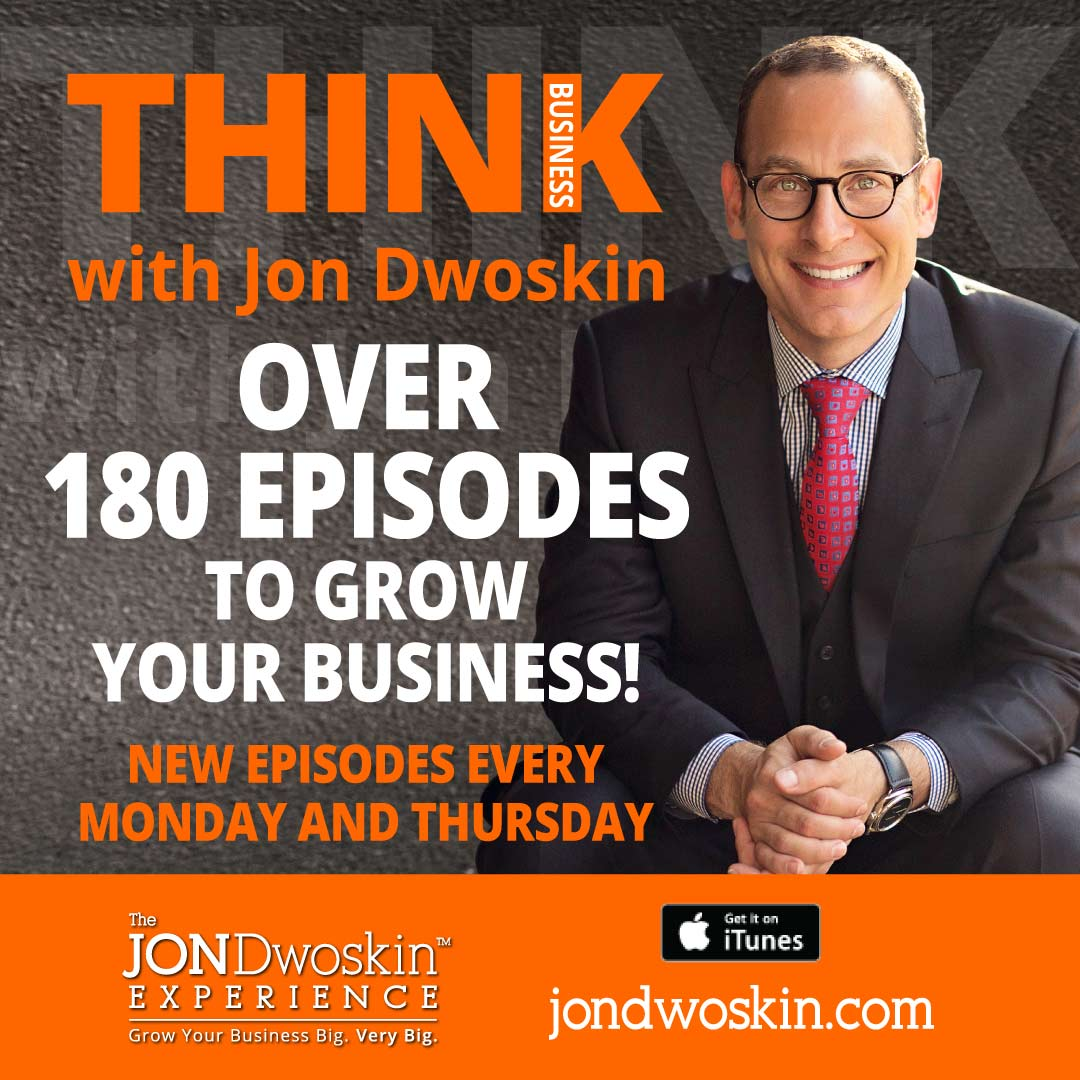 THINK Business Podcast Graphic -- Over 180 Episodes to Grow Your Business