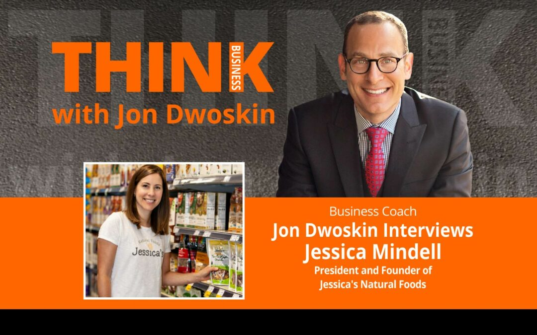 Jon Dwoskin Interviews Jessica Mindell, President and Founder of Jessica's Natural Foods