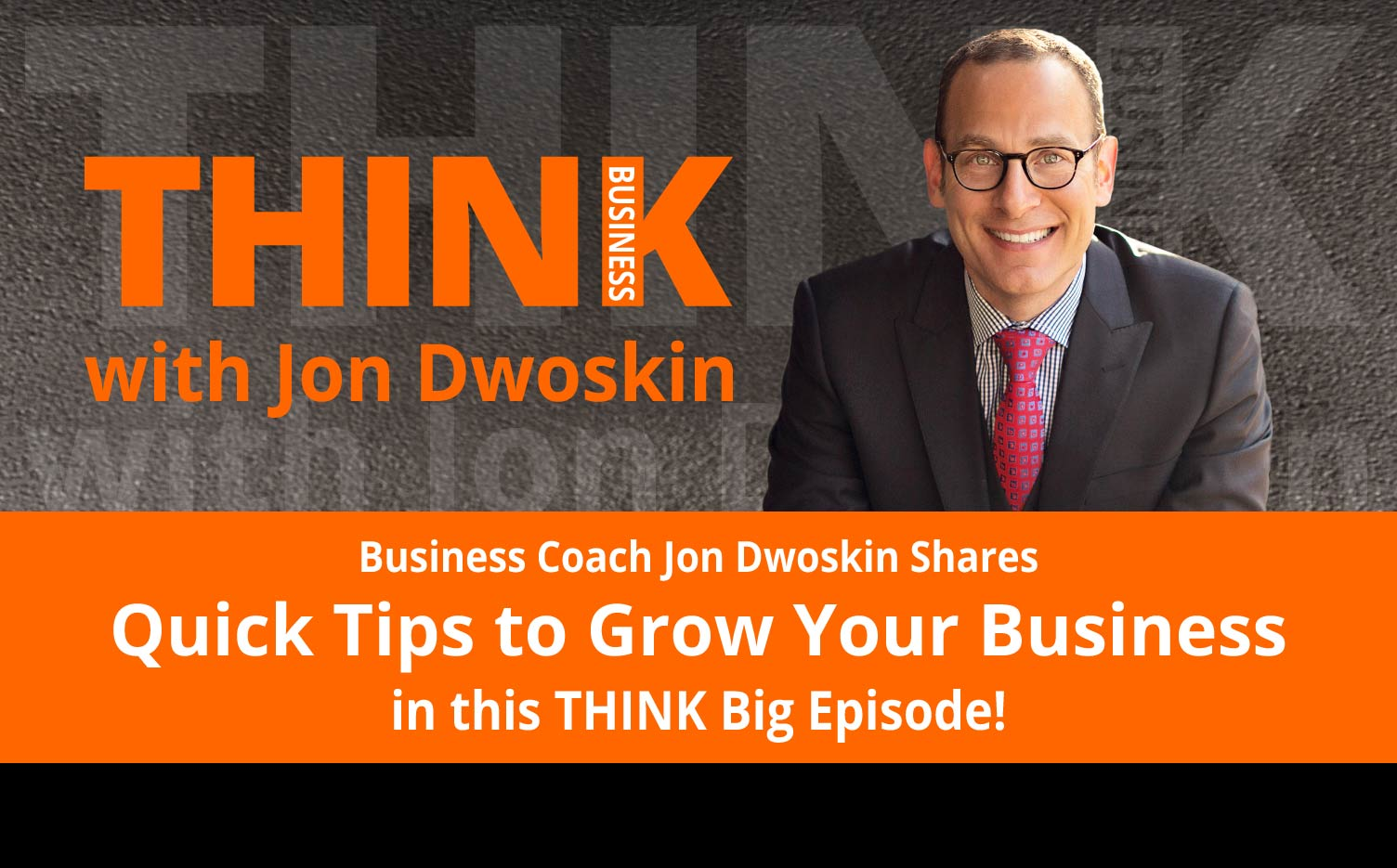 THINK Business Podcast: Today's Quick Tip: The Key to Marketing
