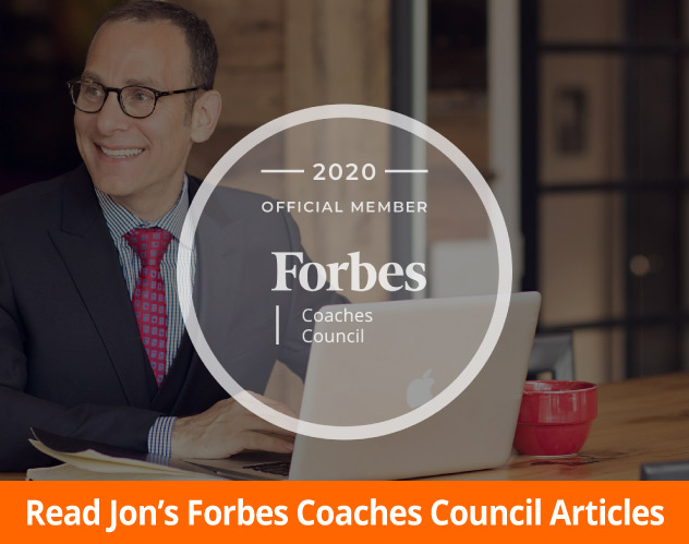 Read Jon Dwoskin's Forbes Coaches Council Articles