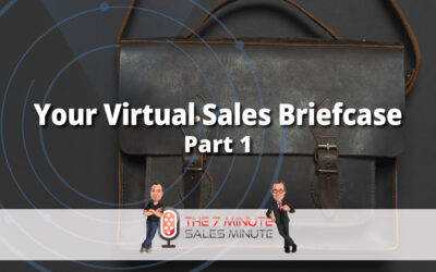 Season 13 – Episode 6 – Your Virtual Sales Briefcase – Part 1
