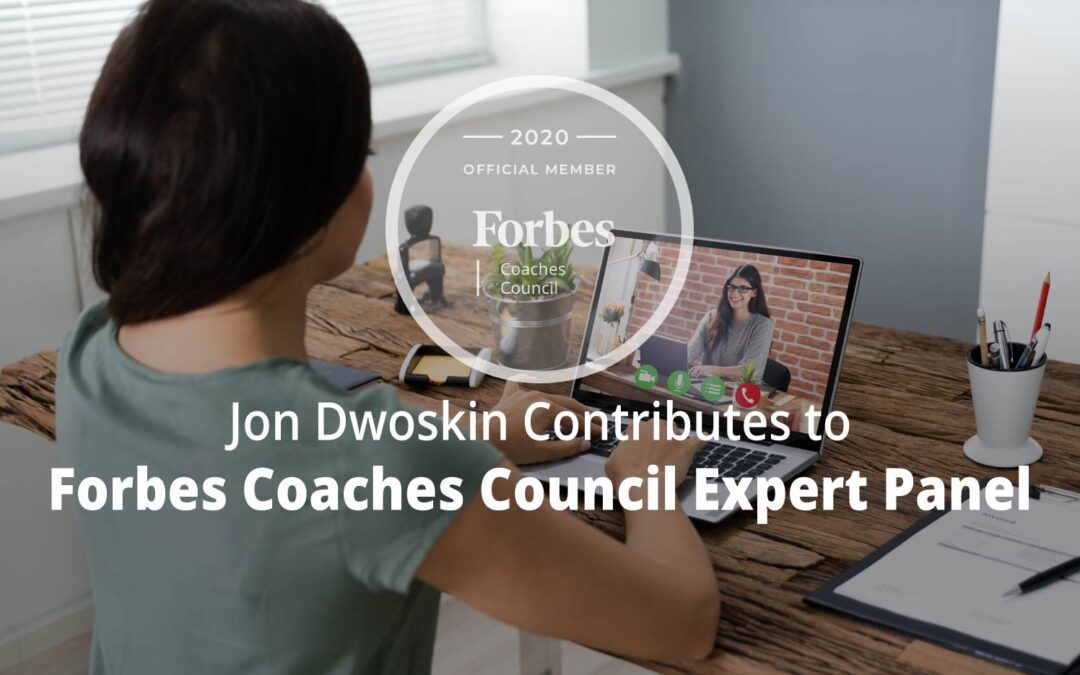 Jon Contributes to Forbes Coaches Council Expert Panel: 15 Culture-Building Tips For An All-Remote Team