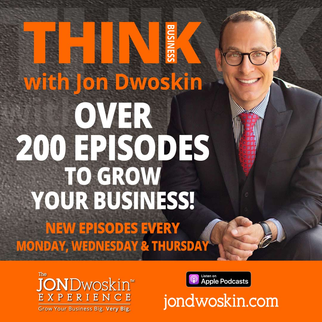 THINK Business Podcast Graphic -- Over 200 Episodes to Grow Your Business