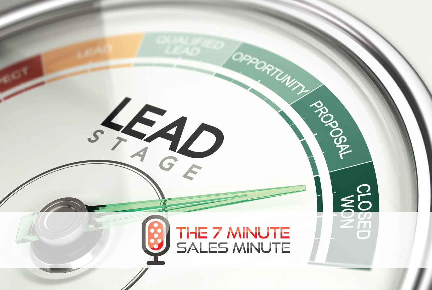 7-Minute Sales Minute Podcast - Take a Leap - image of lead gauge
