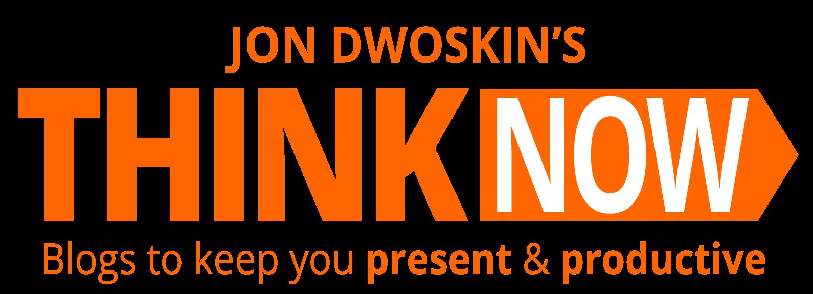 Jon Dwoskin's THINK NOW Blog Series -- icon