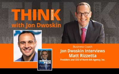 Jon Dwoskin Interviews Matt Rizzetta, President and CEO of North 6th Agency, Inc.