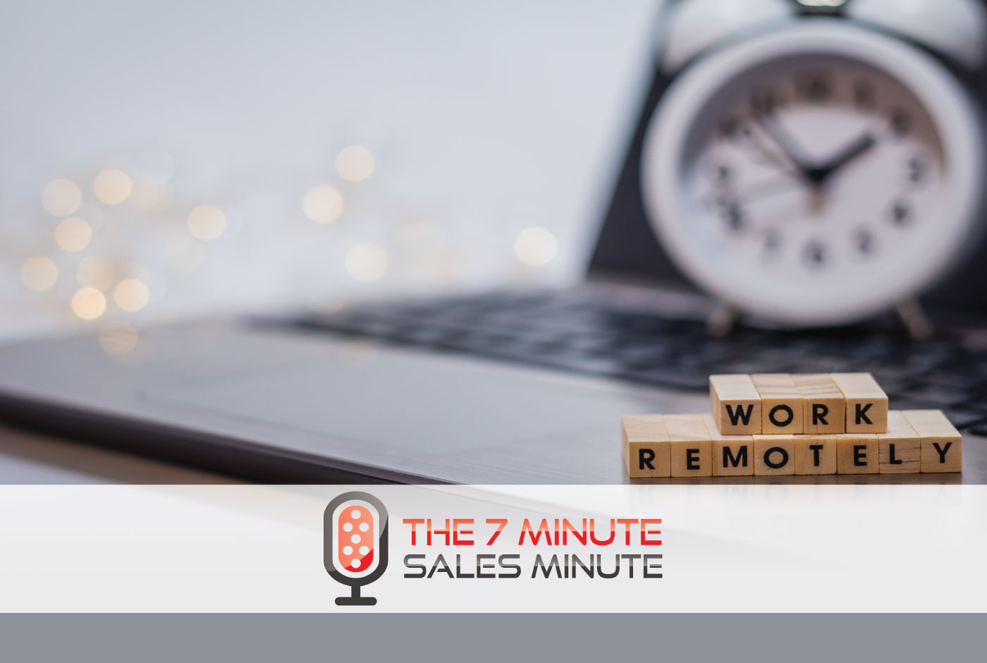 7 Minute Sales Minute Podcast - Season 13 – Episode 16 - Super Punch Out