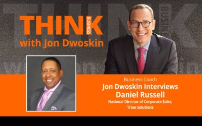 Jon Dwoskin Interviews Daniel Russell, National Director of Corporate Sales, Trion Solutions