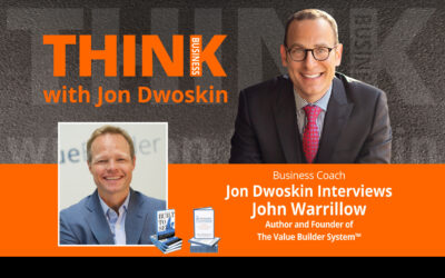 Jon Dwoskin Interviews John Warrillow, Author and Founder of The Value Builder System™