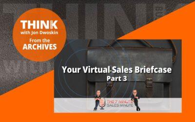 Your Virtual Sales Briefcase – Part 3