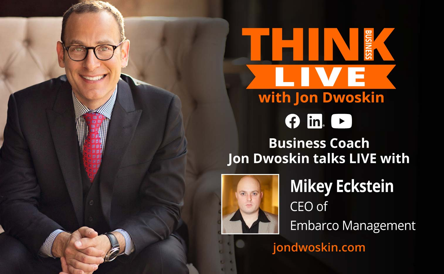 Jon Dwoskin Talks LIVE with Mikey Eckstein, CEO of Embarco Management