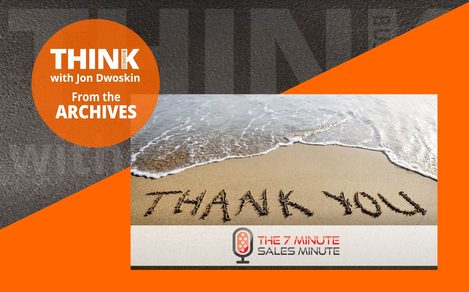 THINK Business Podcast: Don't Forget to Share Your Gratitude