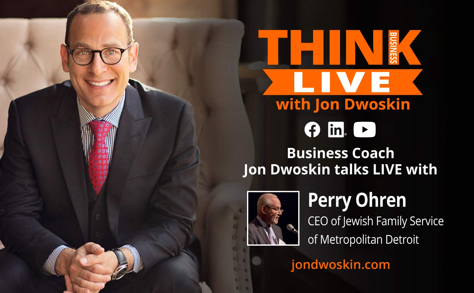 Jon Dwoskin Talks LIVE with Perry Ohren, CEO of Jewish Family Service of Metropolitan Detroit