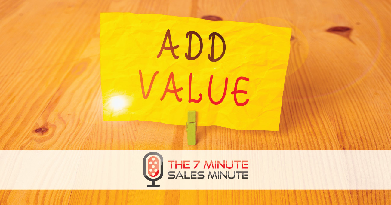 7-Minute Sales Minute Podcast: Season 13 – Episode 24 – Raising Brand
