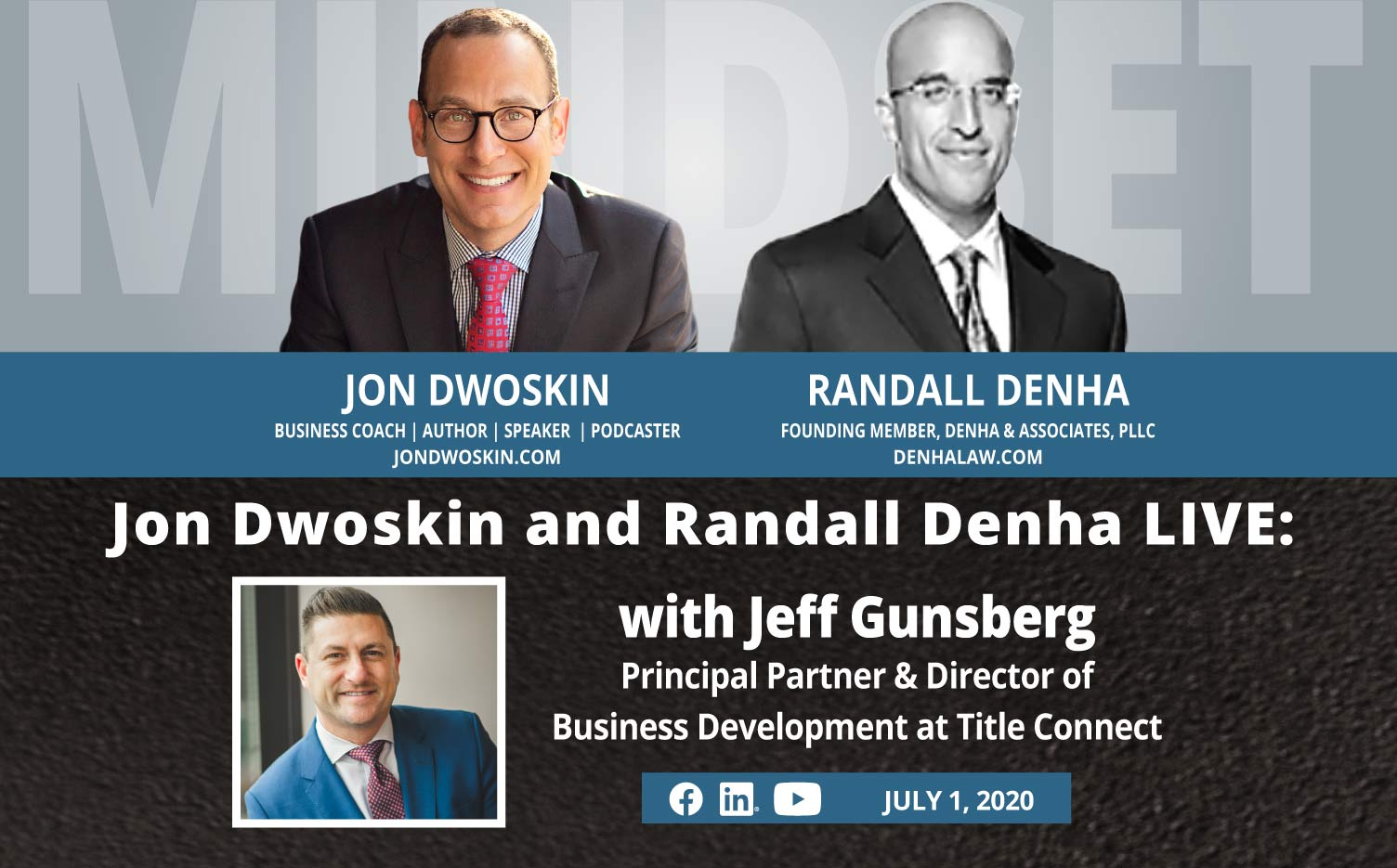 Jon Dwoskin and Randall Denha LIVE: With Jeff Gunsberg, Principal Partner & Director of Business Development at Title Connect