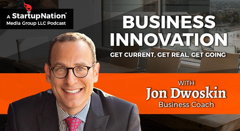 Jon Dwoskin Hosts Business Innovation Podcast on StartupNation: Innovation at Work in Detroit