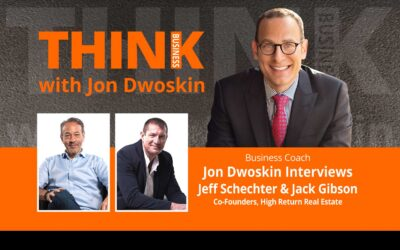 Jon Dwoskin Interviews Jeff Schechter and Jack Gibson, Co-Founders, High Return Real Estate