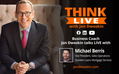 Jon Dwoskin Talks LIVE with Michael Berris, Vice President, Sales Operations, Quicken Loans Mortgage Services