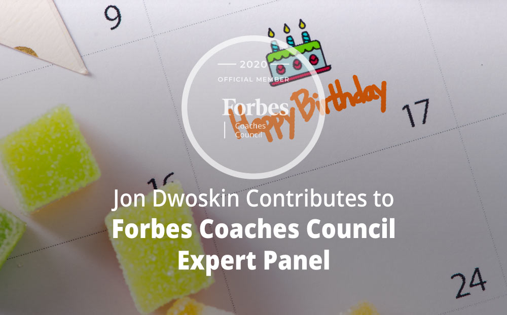 Jon Contributes to Forbes Coaches Council Expert Panel: Want To Support Employee Well-Being? Try These 14 Approaches