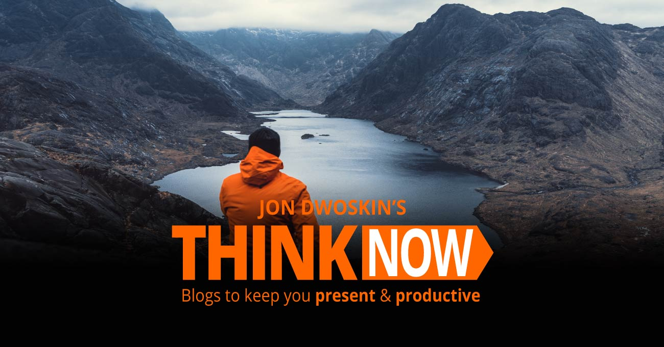 Jon Dwoskin Business Blog: THINK NOW - We Must
