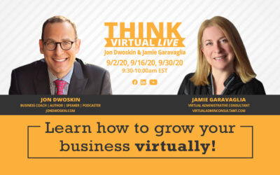 THINK Virtual LIVE: Jon Dwoskin and Jamie Garavaglia Discuss Tools to Grow and Scale Your Business