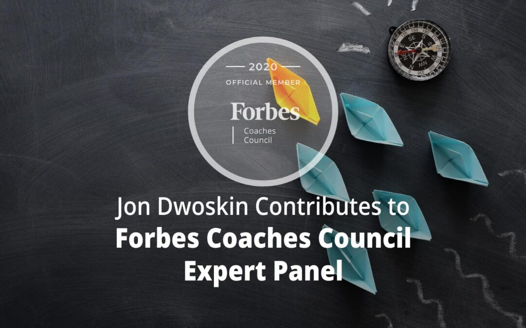 Jon Contributes to Forbes Coaches Council Expert Panel: 15 Strategic Ways To Fill The Gaps When Your Baby Boomer Leaders Retire
