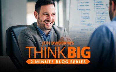 THINK Big 2-Minute Blog: 3 Essential Management Tips
