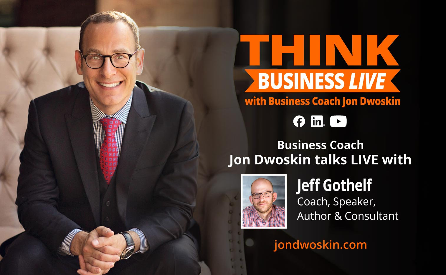 THINK Business LIVE: Jon Dwoskin Talks with Jeff Gothelf