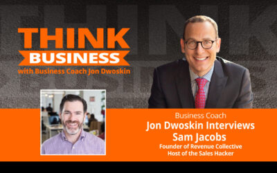 THINK Business Podcast: Jon Dwoskin Talks with Sam Jacobs