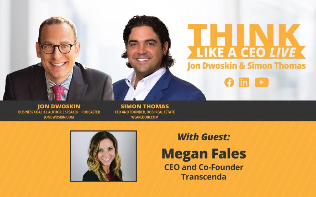 THINK Like a CEO Live: Jon Dwoskin and Simon Thomas Talk with Megan Fales