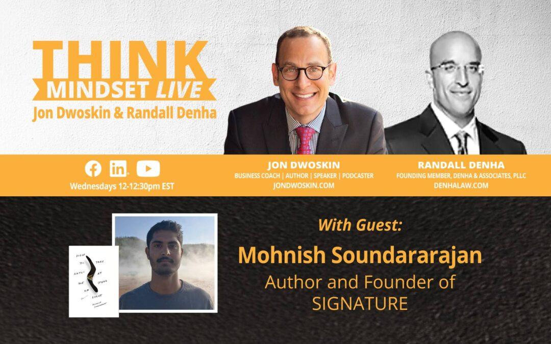 THINK Mindset LIVE: Jon Dwoskin and Randall Denha Talk with Mohnish Soundararajan