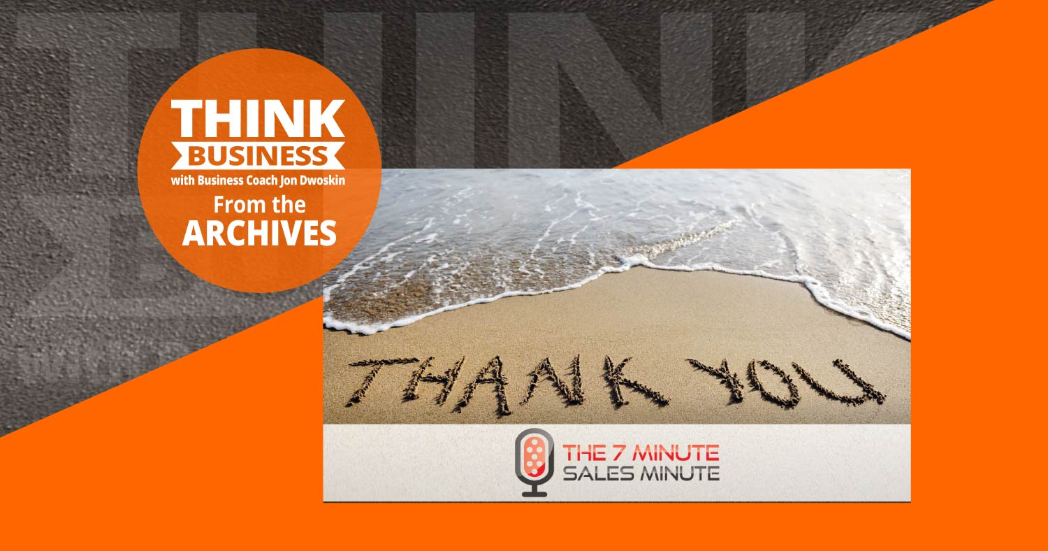 THINK Business Podcast: Pause, and Say Thank You