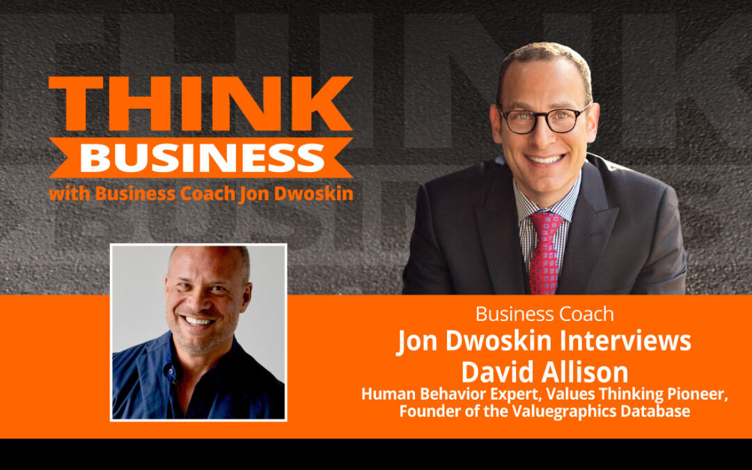 THINK Business Podcast: Jon Dwoskin Talks with David Allison