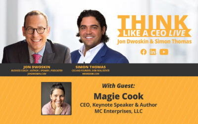 THINK Like a CEO LIVE: Jon Dwoskin and Simon Thomas Talk with Magie Cook