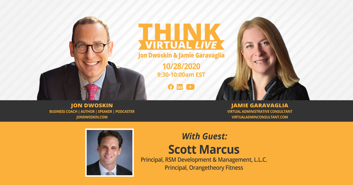 THINK Virtual LIVE: Jon Dwoskin and Jamie Garavaglia Talk with Scott Marcus