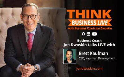 THINK Business LIVE: Jon Dwoskin Talks with Brett Kaufman