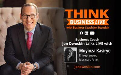 THINK Business LIVE: Jon Dwoskin Talks with Muyinza Kasirye
