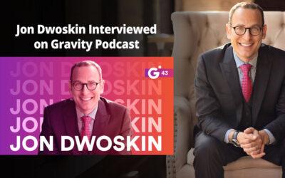 Jon Dwoskin Talks with Brett Kaufman on the Gravity Podcast