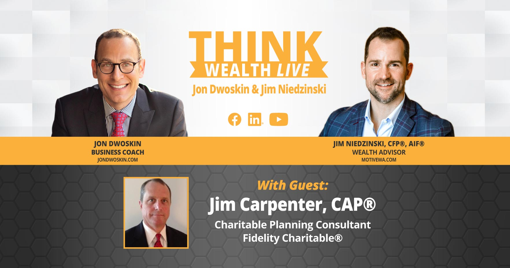 THINK Wealth LIVE: Jon Dwoskin and Jim Niedzinski Talk with Jim Carpenter