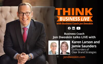 THINK Business LIVE: Jon Dwoskin Talks with Karen Larson and Jamie Saunders